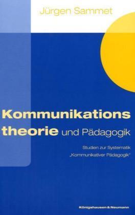 Kommunikationstheorie und Pädagogik als Buch