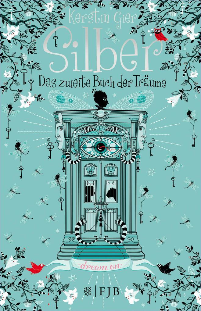 Silber - Das zweite Buch der Träume als eBook