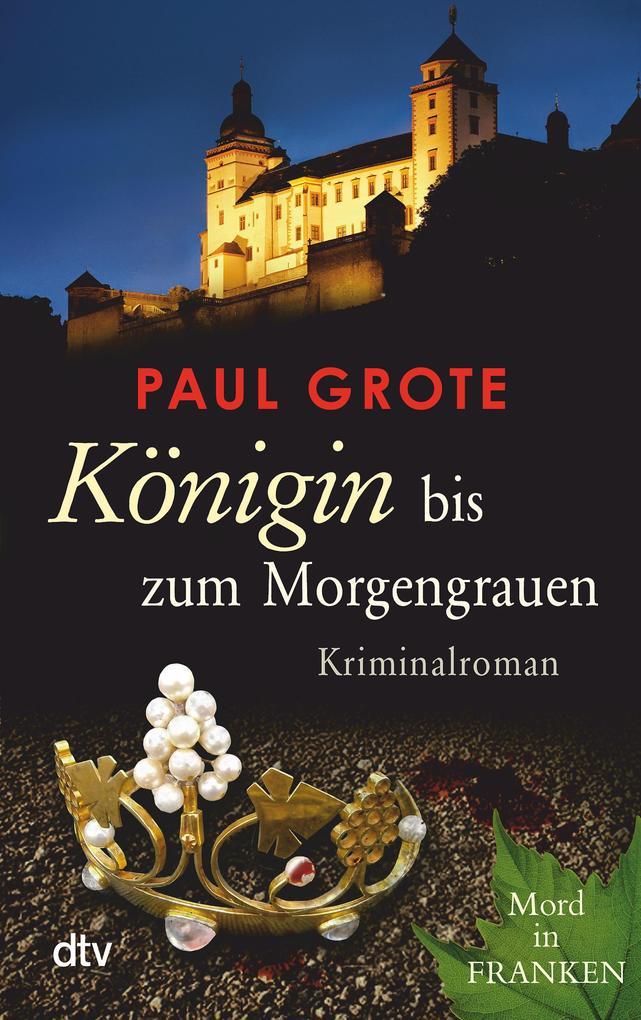 Königin bis zum Morgengrauen als eBook von Paul Grote