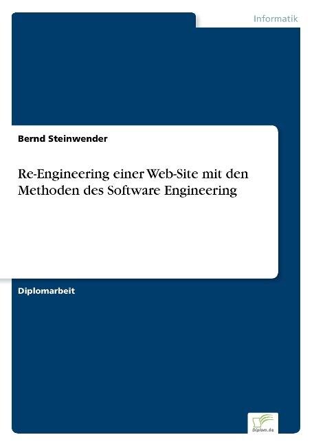 Re-Engineering einer Web-Site mit den Methoden des Software Engineering als Buch