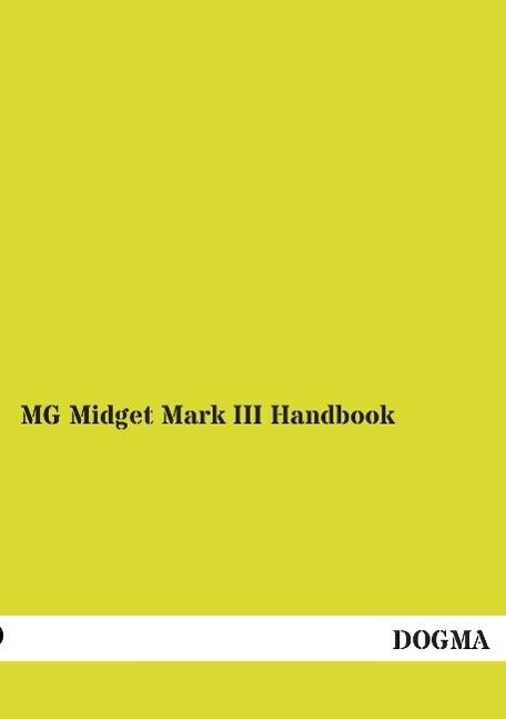 MG Midget Mark III Handbook als Buch von