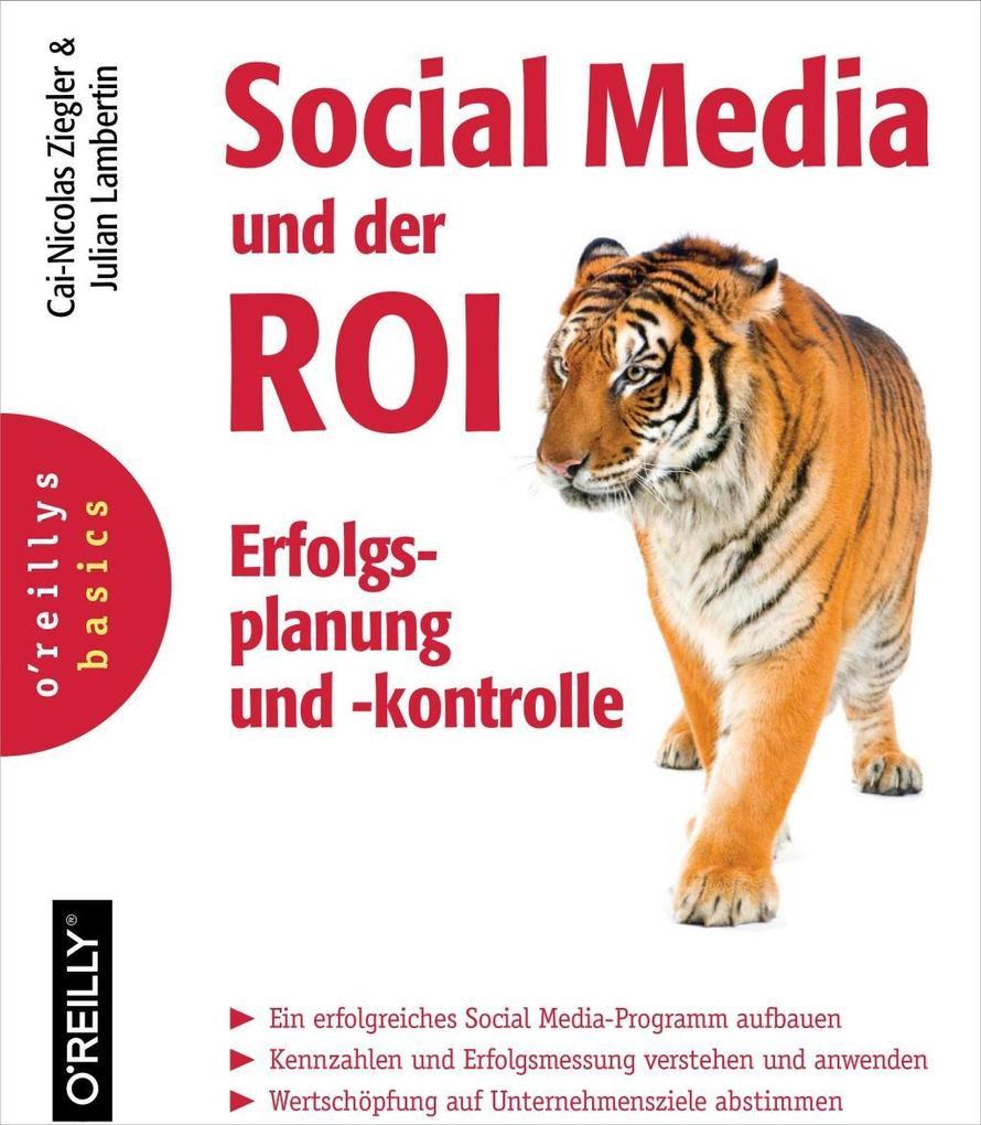 Social Media und der ROI als eBook von Julian Lambertin, Cai-Nicolas Ziegler, Felix Beilharz, Christoph Bornschein, Tobi