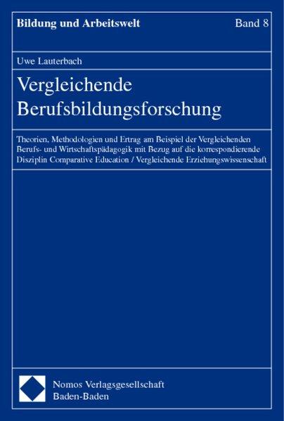Vergleichende Berufsbildungsforschung als Buch