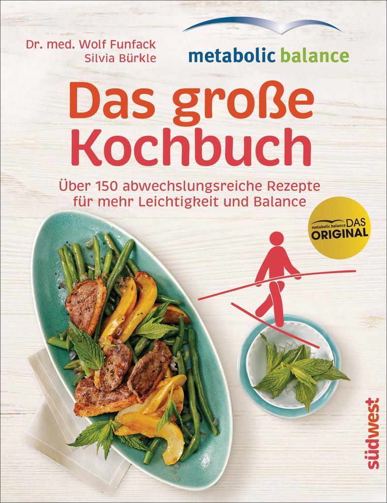 metabolic balance - Das große Kochbuch als eBook