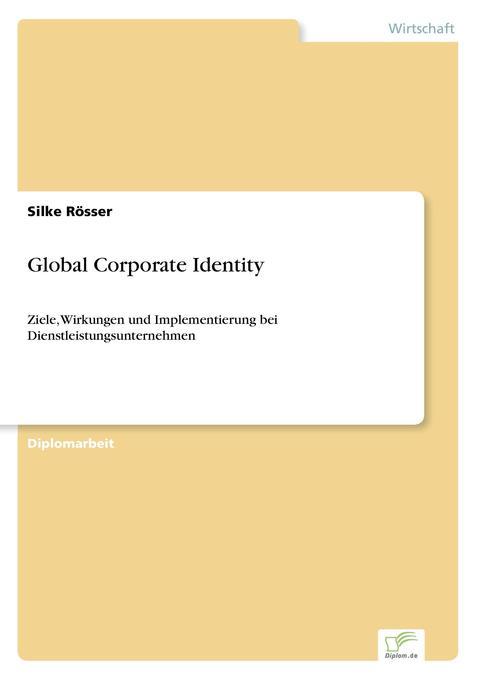 Global Corporate Identity als Buch von Silke Rö...