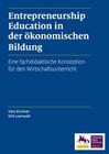 Entrepreneurship Education in der ökonomischen Bildung