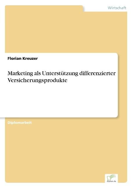 Marketing als Unterstützung differenzierter Ver...
