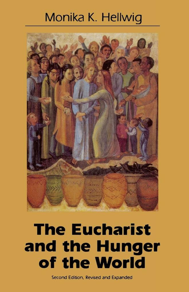 Eucharist and the Hunger of the World als Taschenbuch