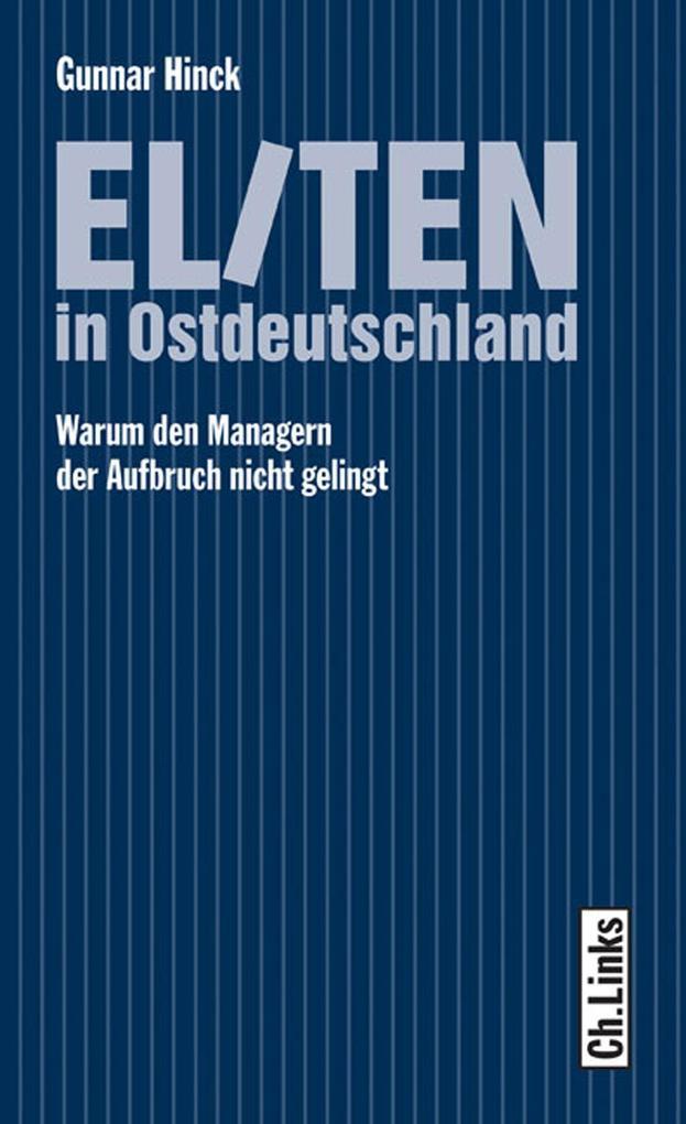 Eliten in Ostdeutschland als eBook epub