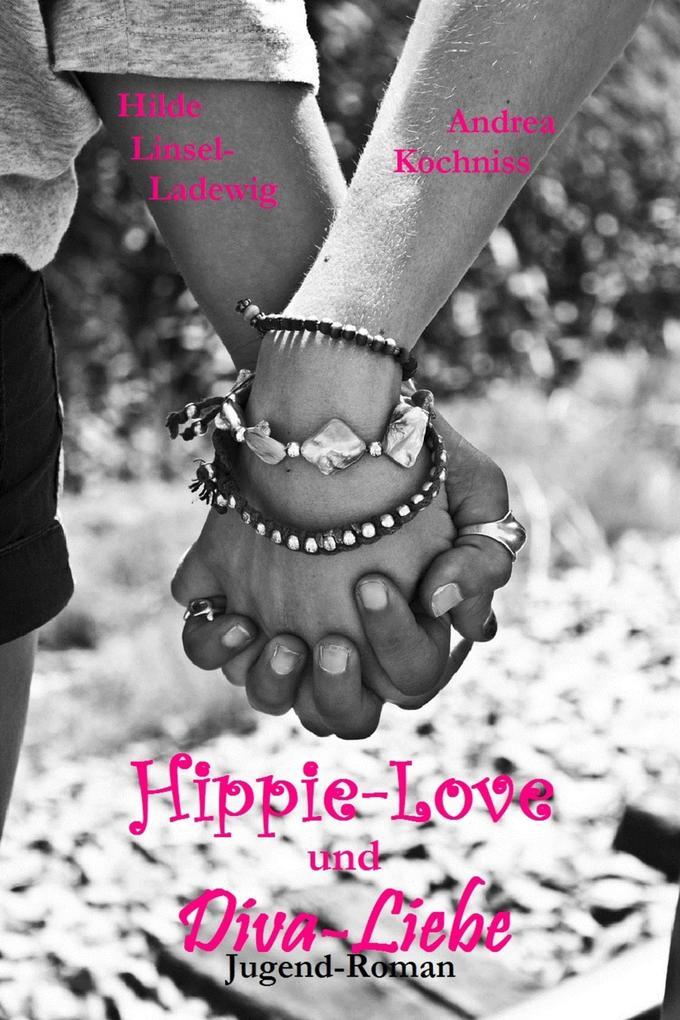 Hippie-Love und Diva-Liebe als eBook