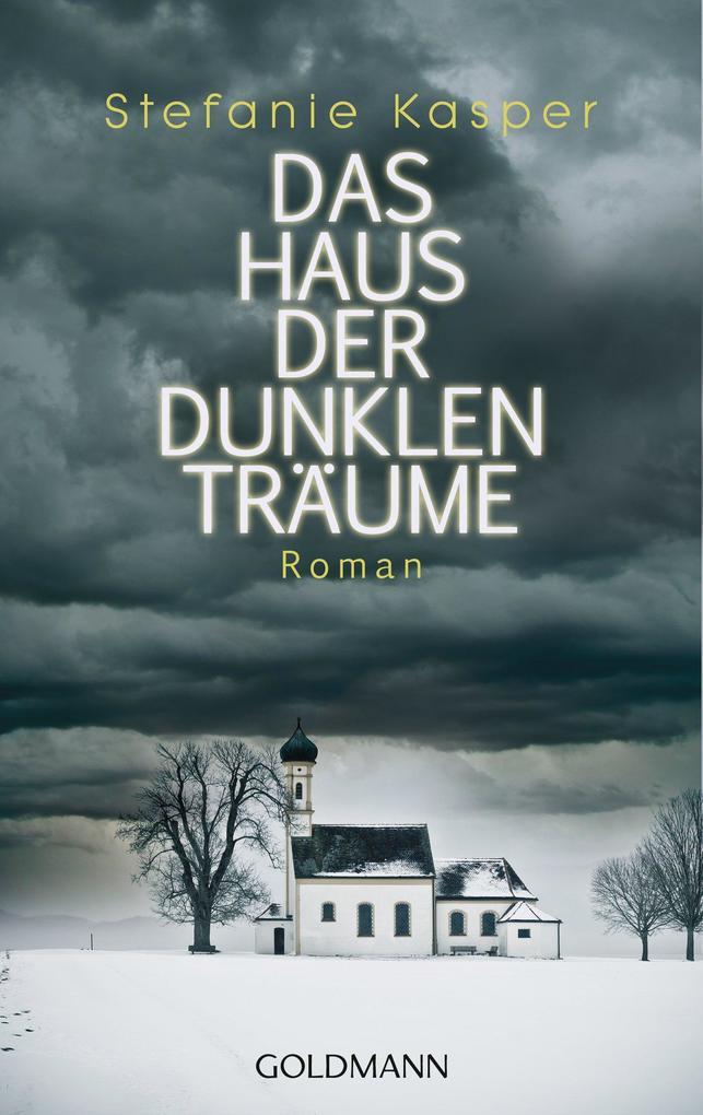 Das Haus der dunklen Träume als eBook von Stefanie Kasper
