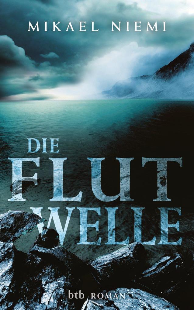 Die Flutwelle als eBook von Mikael Niemi