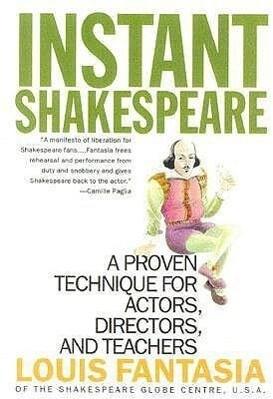 Instant Shakespeare: A Proven Technique for Actors, Directors, and Teachers als Taschenbuch