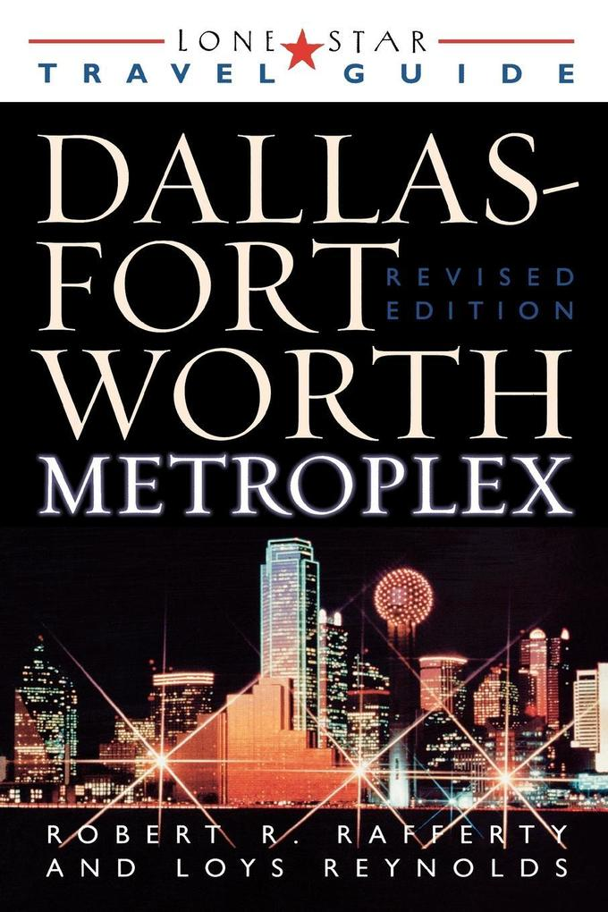 The Dallas Fort Worth Metroplex als Taschenbuch
