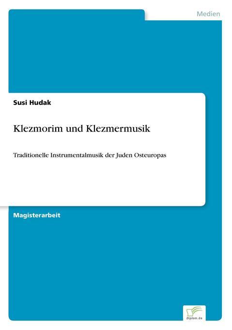 Klezmorim und Klezmermusik als Buch