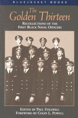 The Golden Thirteen Recollections of the First Black Naval Officers als Taschenbuch