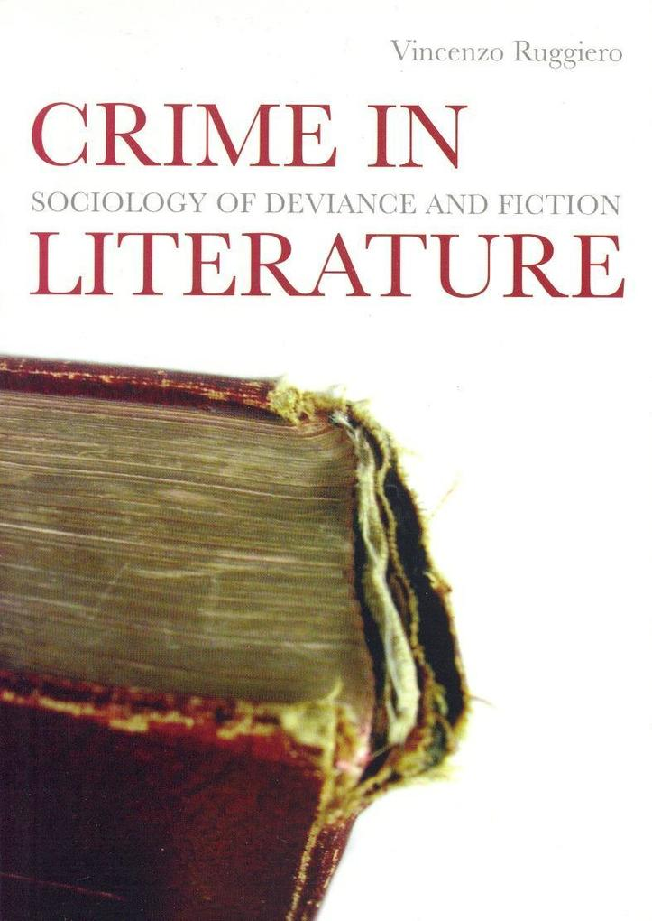 Crime in Literature: Sociology of Deviance and Fiction als Buch