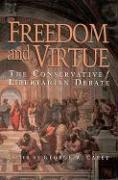 Freedom and Virtue: The Conservative/Libertarian Debate als Taschenbuch