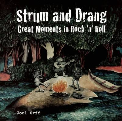 Strum and Drang: Great Moments in Rock 'n' Roll als Taschenbuch