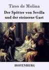 Der Spötter von Sevilla und der steinerne Gast