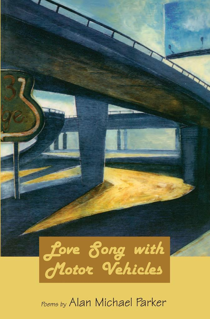 Love Song with Motor Vehicles als Taschenbuch