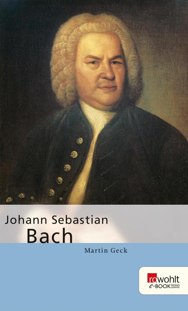 Johann Sebastian Bach als eBook