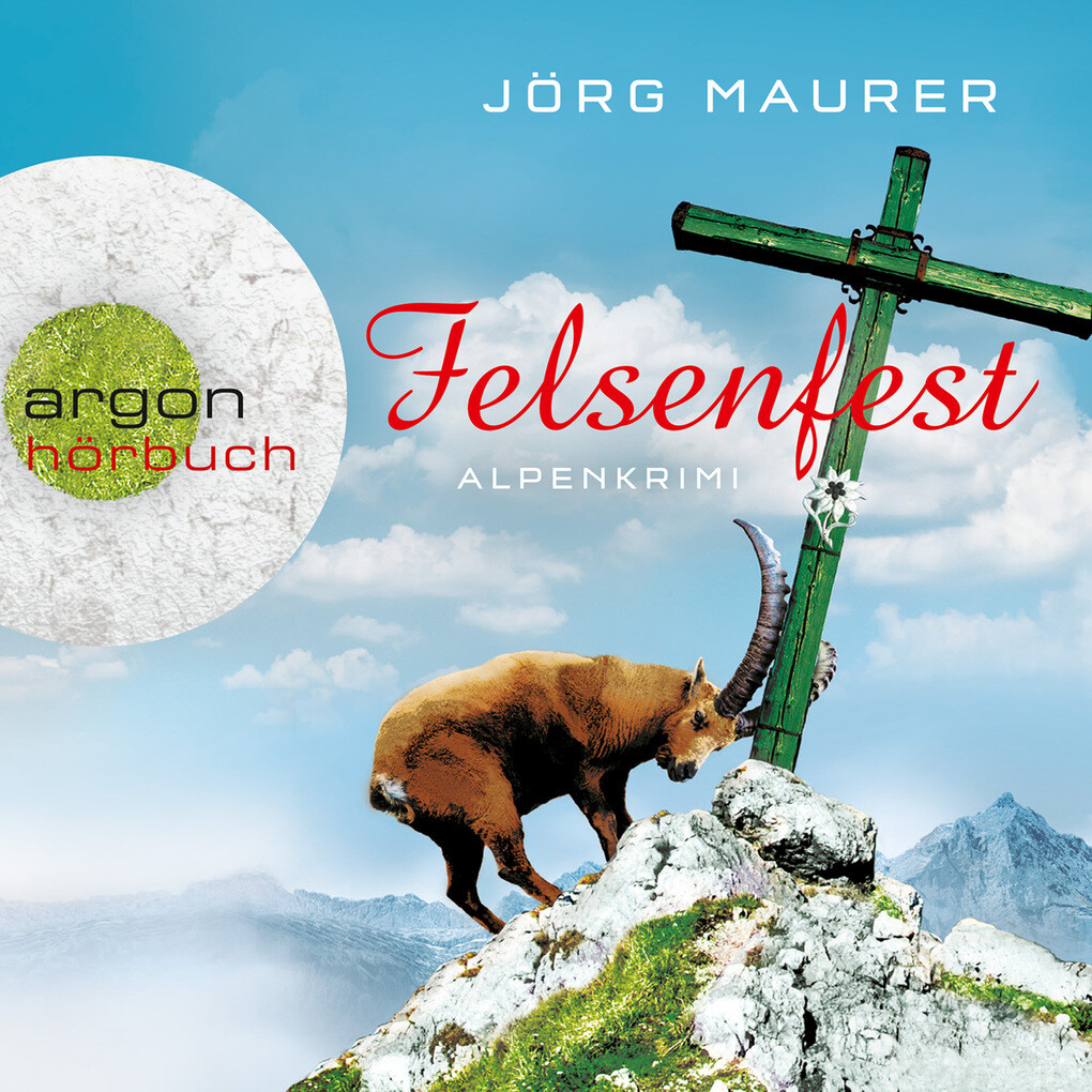 Felsenfest - Alpenkrimi als Hörbuch Download