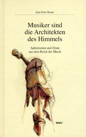 Musiker sind Architekten des Himmels als Buch