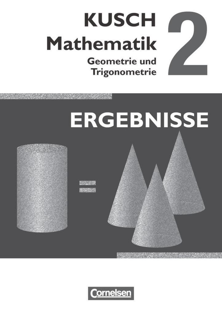 Kusch: Mathematik 02. Geometrie und Trigonometrie als Buch