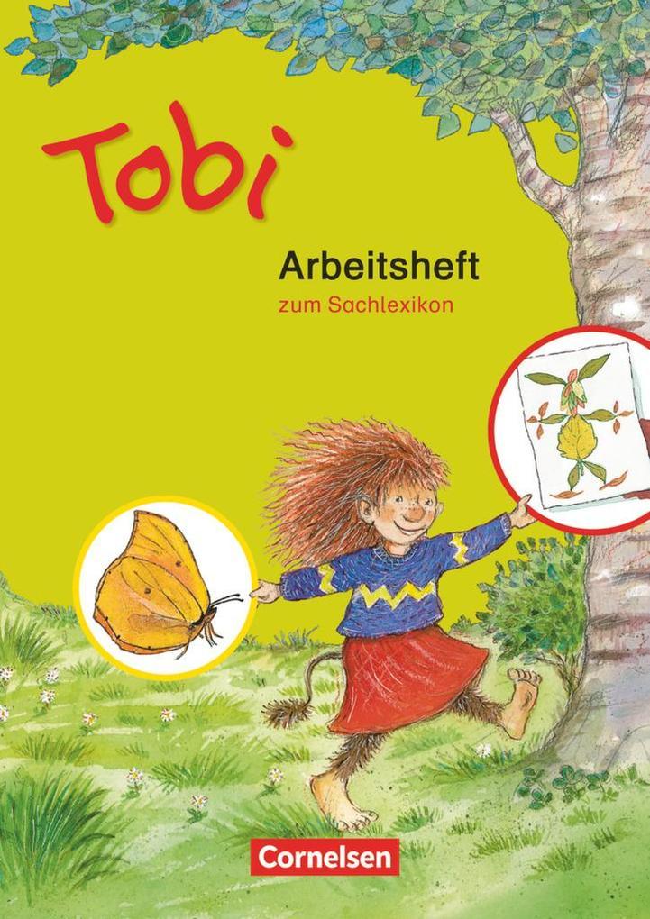 Tobi-Fibel. Arbeitsheft zum Sachlexikon. Neubearbeitung als Buch