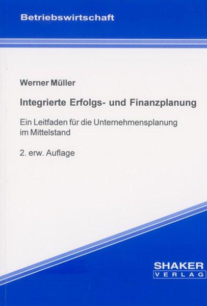 Integrierte Erfolgs- und Finanzplanung als Buch