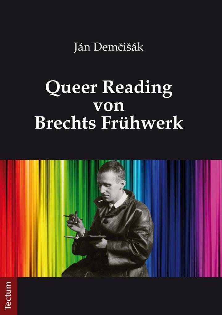 Queer Reading von Brechts Frühwerk als eBook
