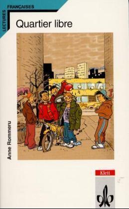 Quartier libre. Schullektüre als Buch