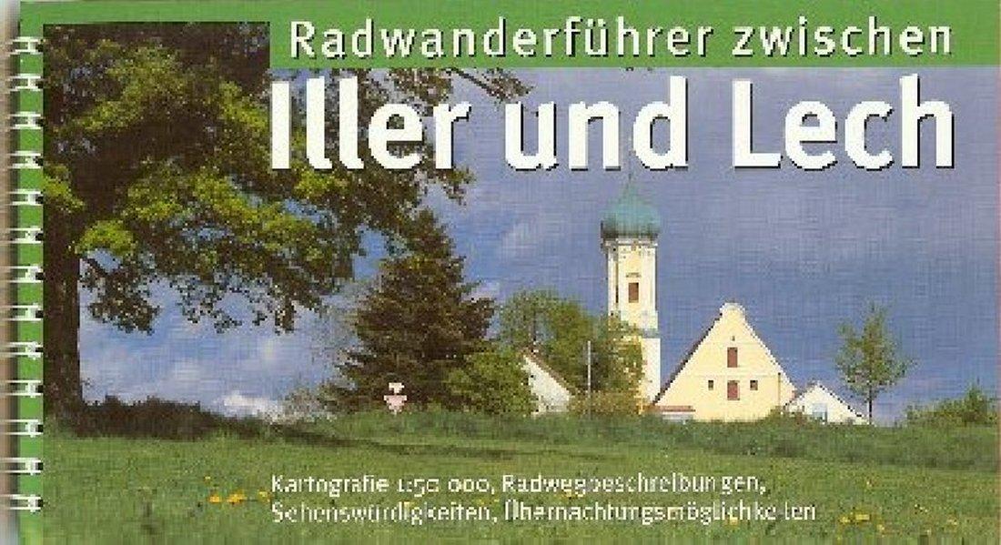 Radwanderführer zwischen Iller und Lech als Buch