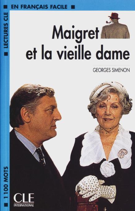 Maigret et la vieille dame. Mit Materialien als Buch