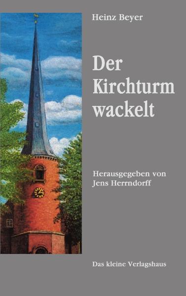 Der Kirchturm wackelt als Buch