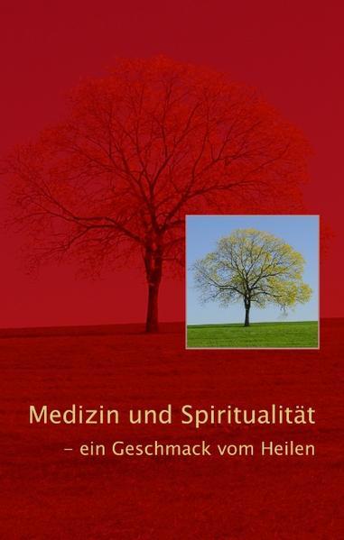 Medizin und Spiritualität als Buch