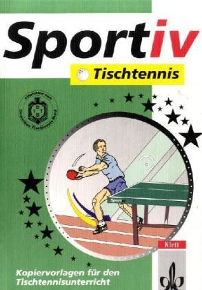 Sportiv: Tischtennis als Buch