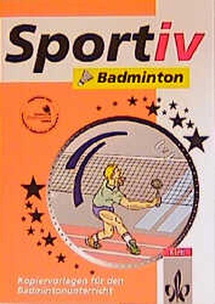 Sportiv: Badminton als Buch