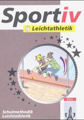 Sportiv: Leichtathletik als Buch