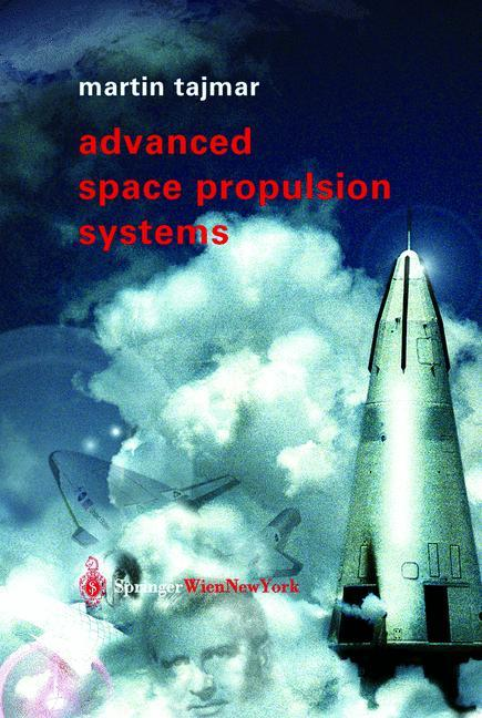 Advanced Space Propulsion Systems als Buch