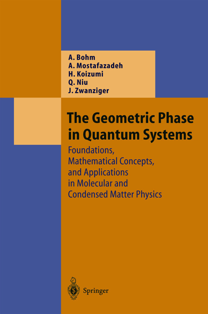 The Geometric Phase in Quantum Systems als Buch