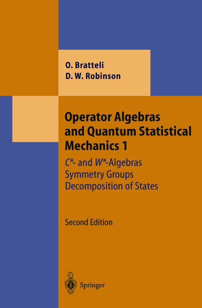 Operator Algebras and Quantum Statistical Mechanics 1 als Buch