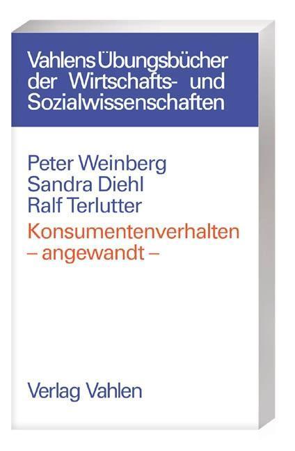Konsumentenverhalten - angewandt als Buch
