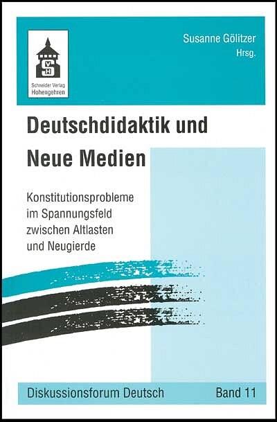 Deutschdidaktik und Neue Medien als Buch