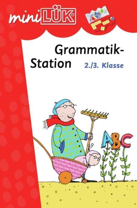 miniLÜK. Grammatikstation 2./3. Klasse als Buch