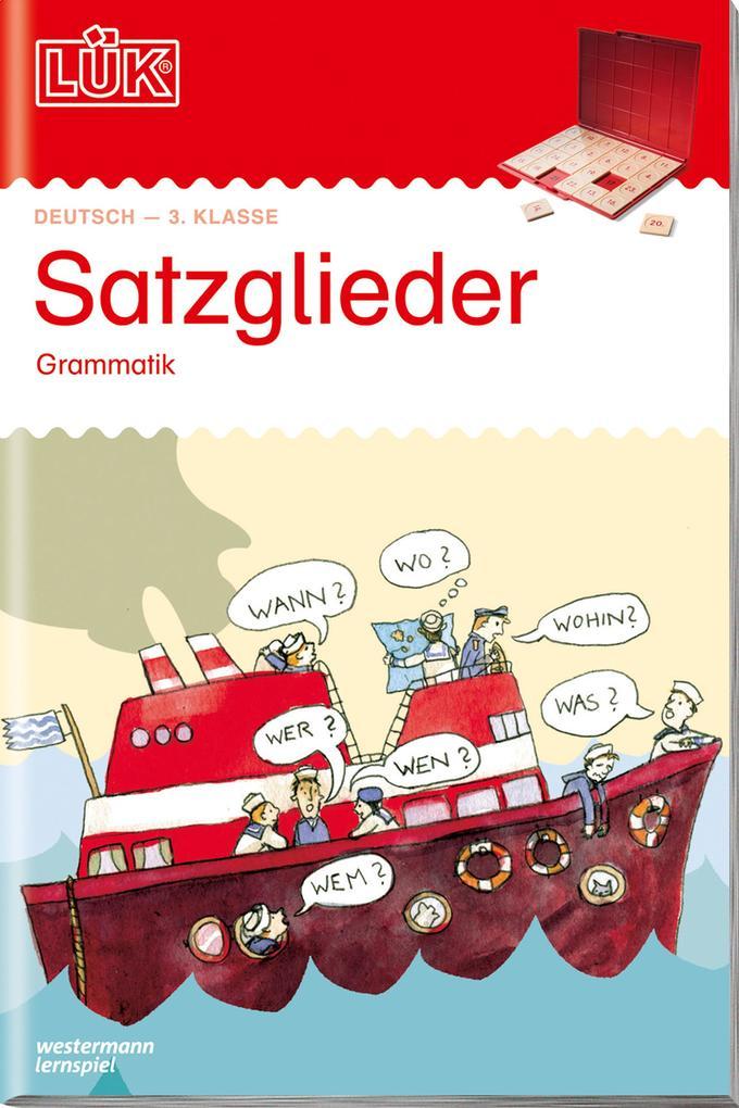 LÜK. Grammatik für die Grundschule. Satzglieder ab Klasse 3 als Buch