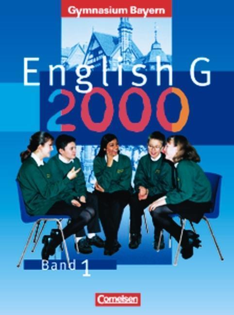 English G 2000. Ausgabe Bayern. Band 1 als Buch