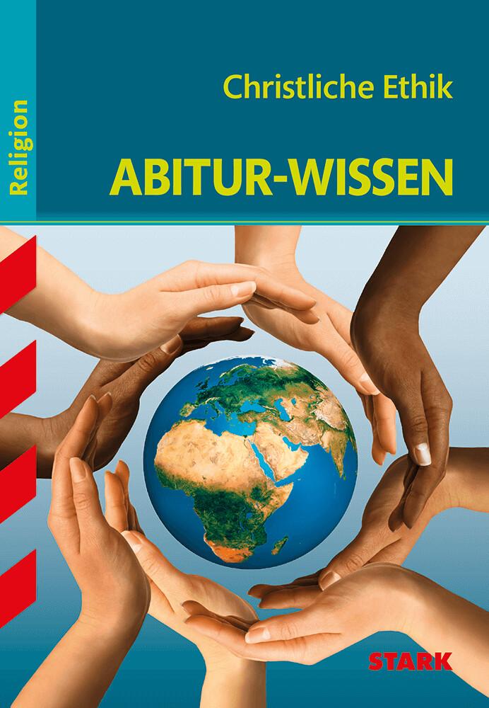 Abitur-Wissen Religion. Christliche Ethik als Buch