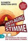 Anti-Aging für die Stimme